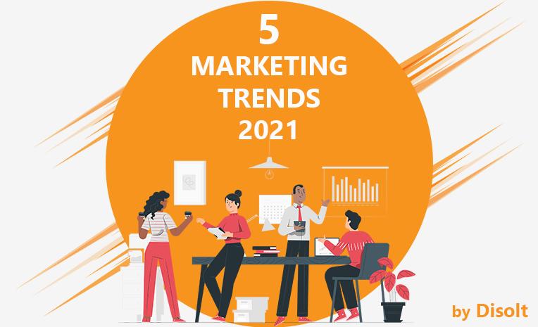 5 Marketing Trends για το 2021